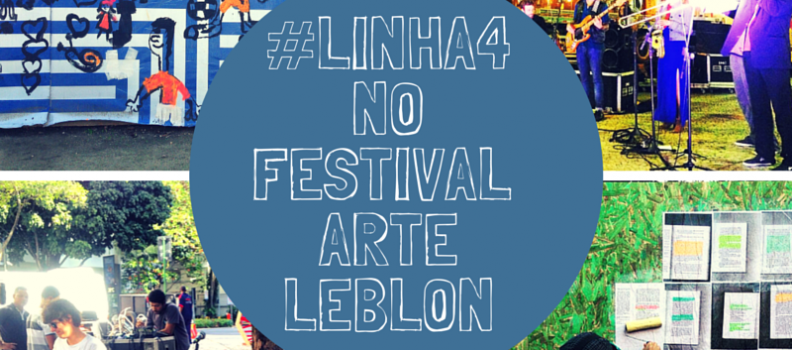 FESTIVAL ARTE LEBLON RECEBE APOIO DA LINHA 4 DO METRÔ DO RIO DE JANEIRO